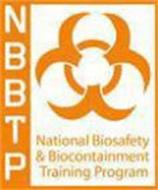NBBTP NATIONAL BIOSAFETY & BIOCONTAINMENT TRAINING PROGRAM