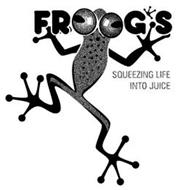 FROOG'S SQUEEZING LIFE INTO JUICE