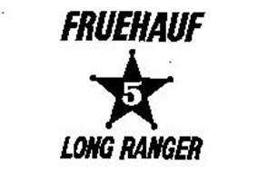 FRUEHAUF 5 LONG RANGER