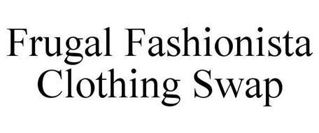 FRUGAL FASHIONISTA CLOTHING SWAP