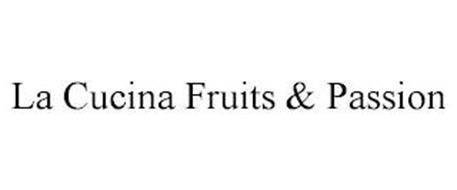 LA CUCINA FRUITS & PASSION