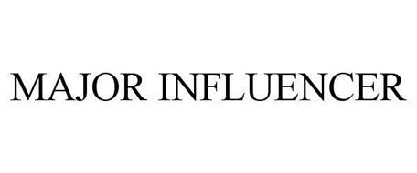 MAJOR INFLUENCER