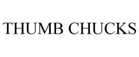 THUMB CHUCKS