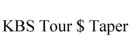 KBS TOUR $ TAPER