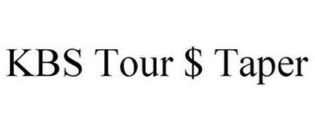 KBS TOUR $-TAPER