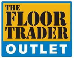 THE FLOOR TRADER OUTLET