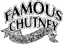 FAMOUS CHUTNEY - TASTE OF INDIA