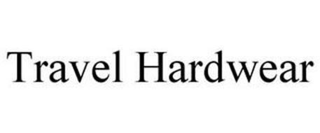 TRAVEL HARDWEAR