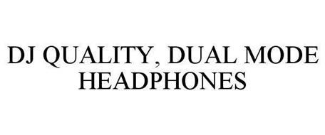 DJ QUALITY, DUAL MODE HEADPHONES
