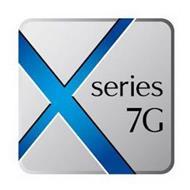 X SERIES 7G