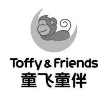 TOFFY & FRIENDS