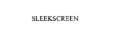 SLEEKSCREEN