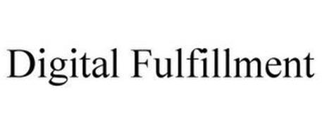 DIGITAL FULFILLMENT