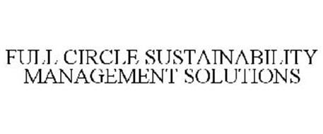 FULL CIRCLE SUSTAINABILITY MANAGEMENT SOLUTIONS