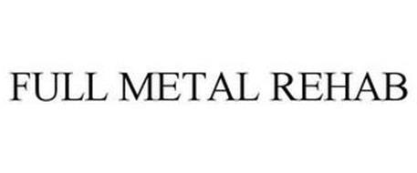 FULL METAL REHAB