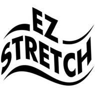 EZ STRETCH