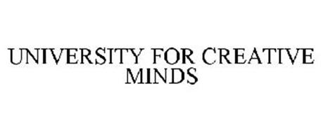 UNIVERSITY FOR CREATIVE MINDS