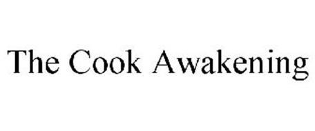 THE COOK AWAKENING