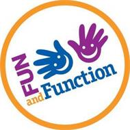 FUN AND FUNCTION