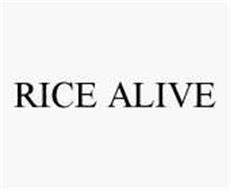 RICE ALIVE
