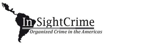 IN SIGHT CRIME ORGANIZED CRIME IN THE AMERICAS