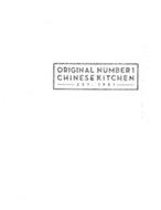 ORIGINAL NUMBER 1 CHINESE KITCHEN EST. 1981