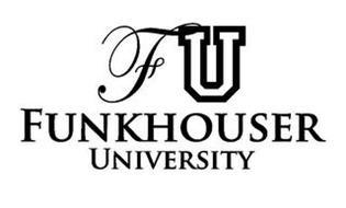 FUNKHOUSER UNIVERSITY F U