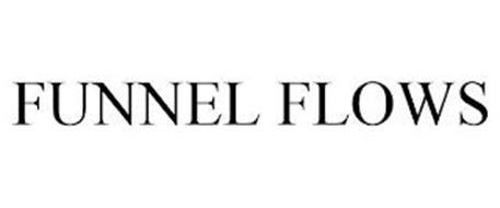 FUNNEL FLOWS