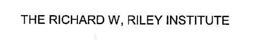 THE RICHARD W. RILEY INSTITUTE