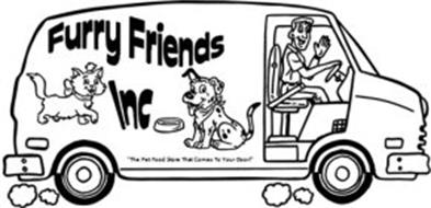 """FURRY FRIENDS INC """"THE PET FOOD STORE THAT COMES TO YOUR DOOR!"""""""