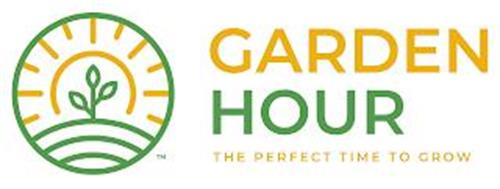 GARDEN HOUR THE PERFECT TIME TO GROW