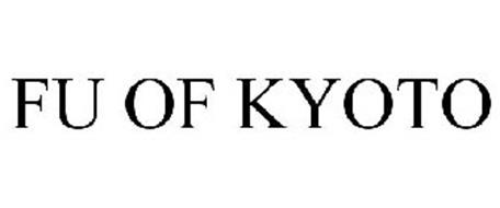 FU OF KYOTO