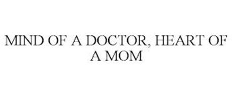 MIND OF A DOCTOR, HEART OF A MOM