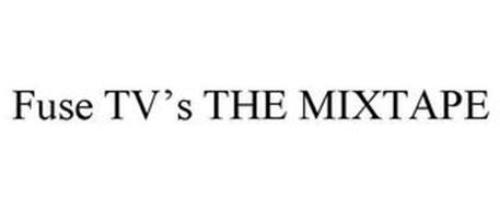 FUSE TV'S THE MIXTAPE