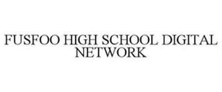 FUSFOO HIGH SCHOOL DIGITAL NETWORK