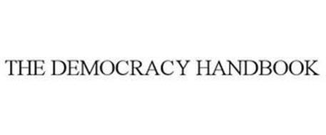 THE DEMOCRACY HANDBOOK