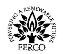 FERCO POWERING A RENEWABLE FUTURE