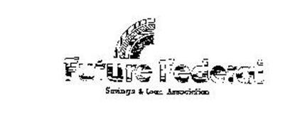 FUTURE FEDERAL, SAVINGS & LOAN ASSOCIATION