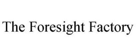 THE FORESIGHT FACTORY