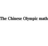 THE CHINESE OLYMPIC MATH