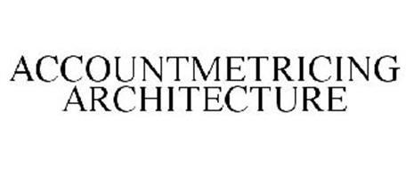 ACCOUNTMETRICING ARCHITECTURE
