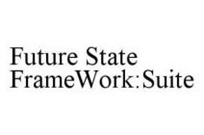 FUTURE STATE FRAMEWORK:SUITE