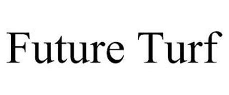 FUTURE TURF