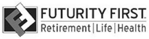 FF FUTURITY FIRST RETIREMENT LIFE HEALTH