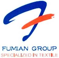 F FUMIAN GROUP SPECIALIZED IN TEXTILE