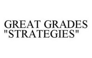 "GREAT GRADES ""STRATEGIES"""