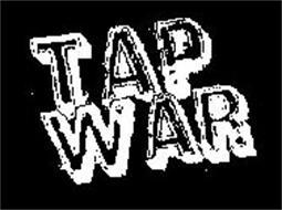 TAP WAR