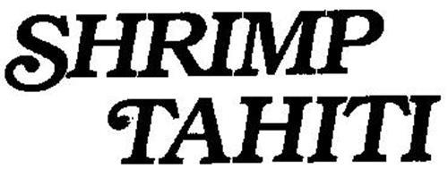 SHRIMP TAHITI