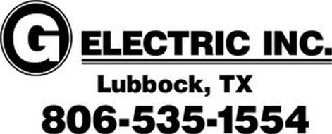 G ELECTRIC INC. LUBBOCK, TX 806-535-1554