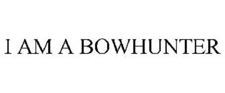 I AM A BOWHUNTER